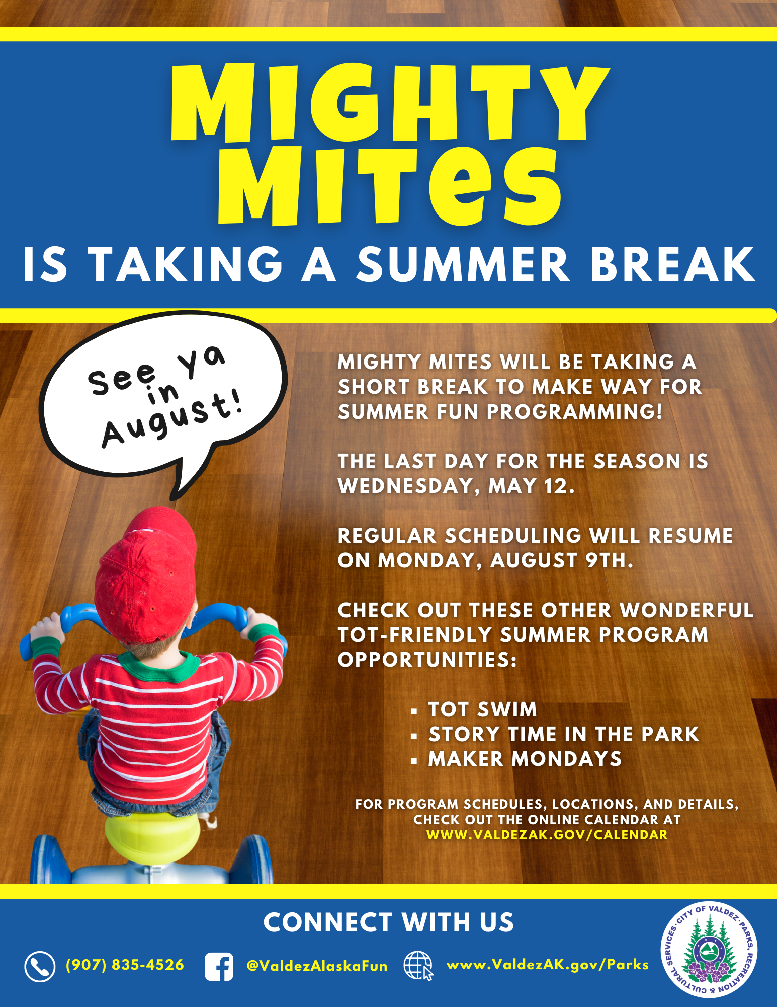 Mighty Mite Summer Break 2021